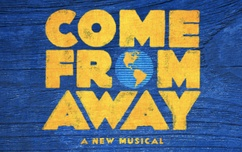 """Come from away"" extra tickets"