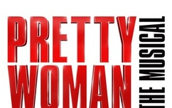 Pretty Woman, Extra Tickets x 2