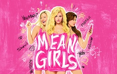 Mean Girls 7/7, 7:30pm