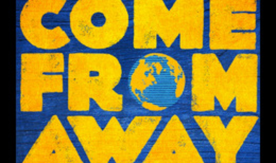 Come From Away 7/31 - 7pm