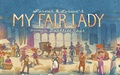 My Fair Lady extra ticket