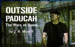 Outside Paducah: The Wars at Home (Play)