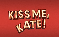 Kiss Me Kate Group Rate!!!