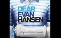 Dear Evan Hansen - June 30, 3pm