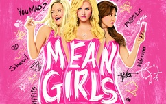 Mean Girls 4/21