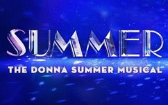 Summer, The Donna Summer Musical